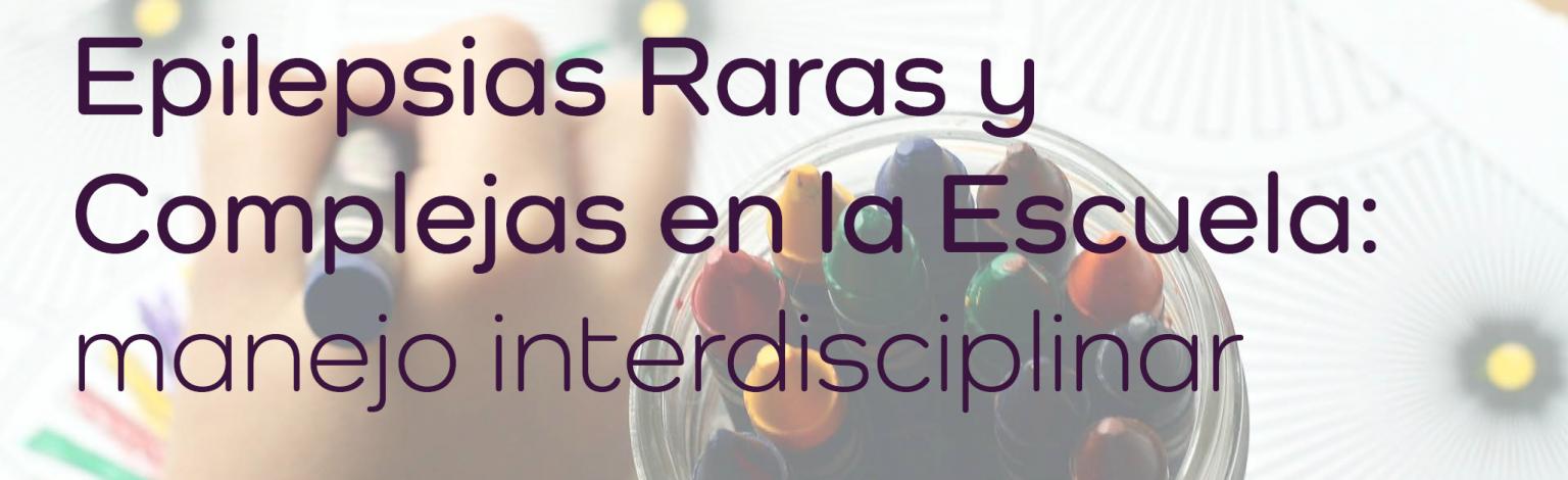 Conferencia Epilepsias Raras y Complejas en la Escuela