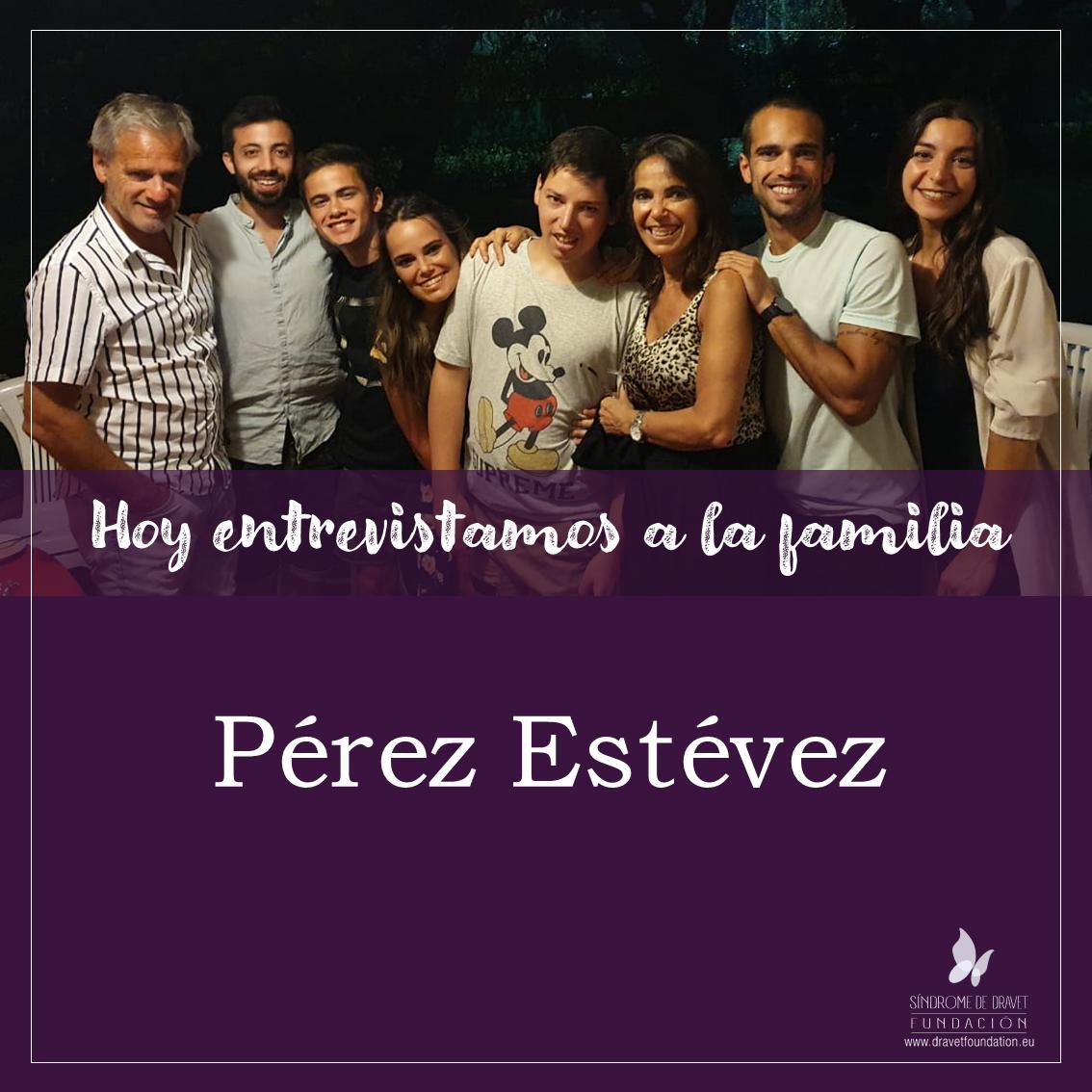 Entrevistamos a la familia Pérez Estévez