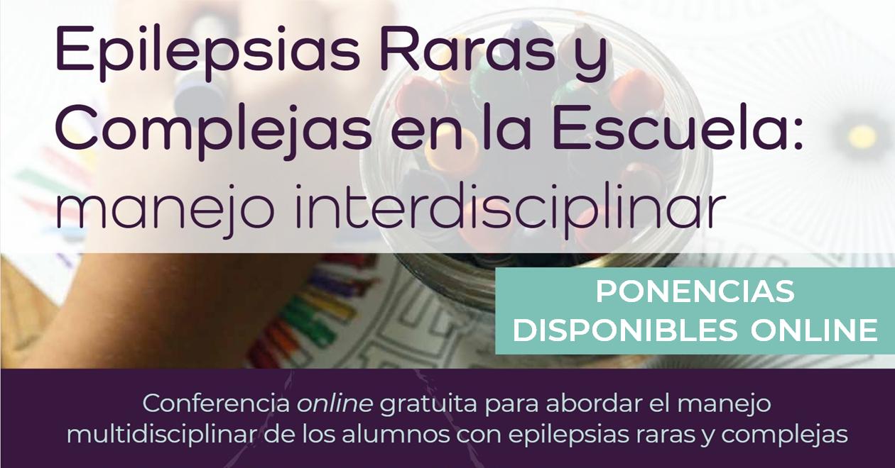 Ponencias disponibles - Epilepsias Raras y Complejas en la Escuela